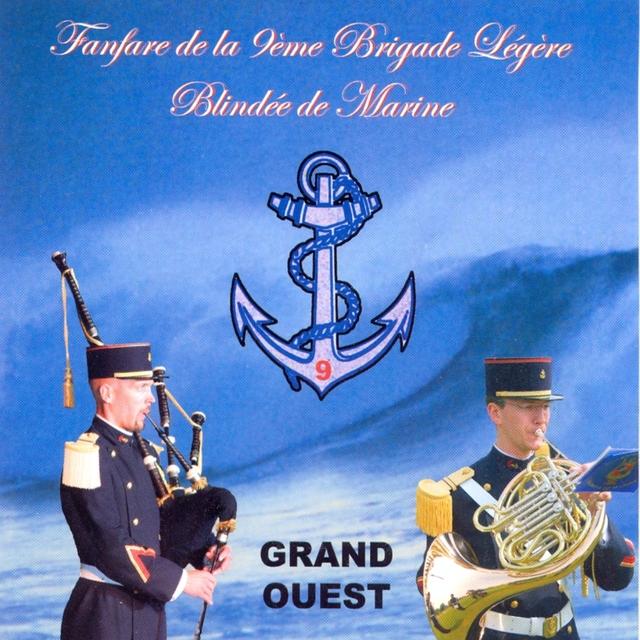Couverture de Fanfare de la 9ème brigade légère blindée de Marine, Grand Ouest