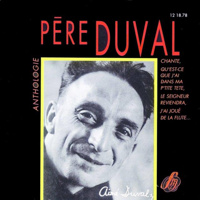 Chansons du Père Duval - Anthologie