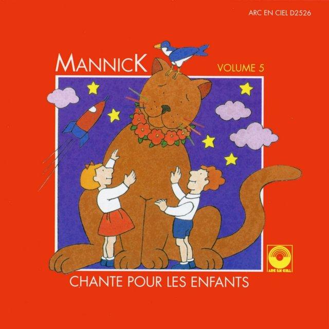 Mannick chante pour les enfants, Vol. 5