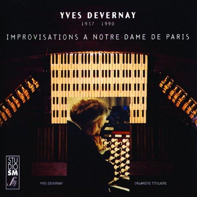 Devernay: Improvisations à Notre-Dame de Paris