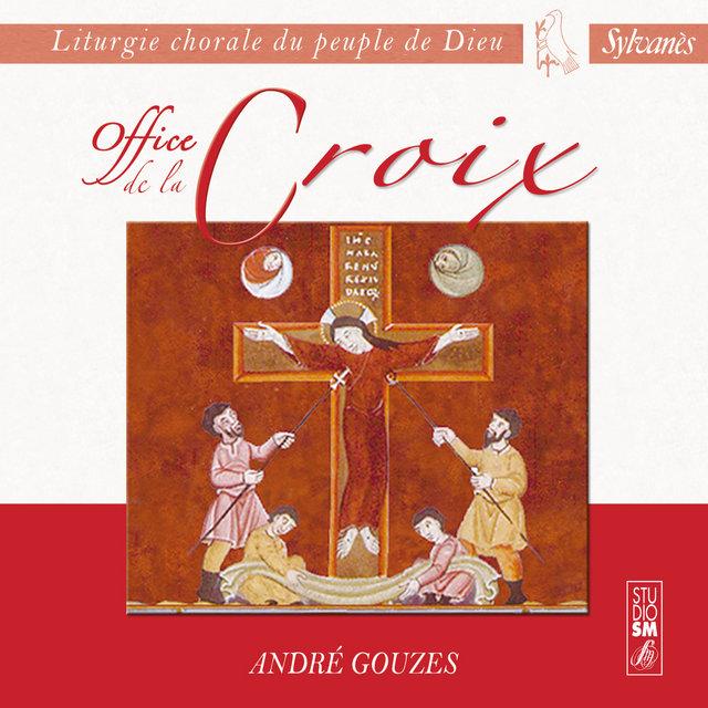 Liturgie chorale du peuple de Dieu: Office de la Croix