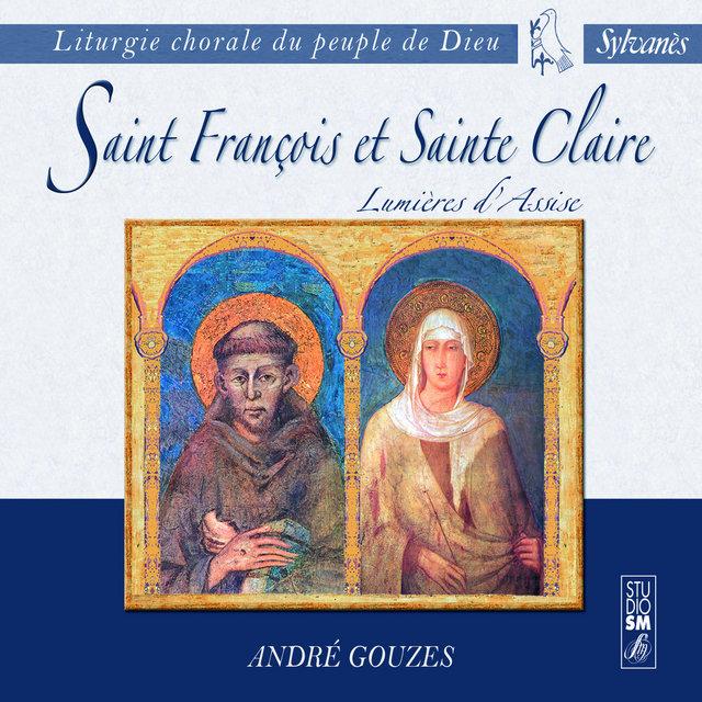 Liturgie chorale du peuple de Dieu: Saint François et Sainte Claire (Lumières d'Assise)