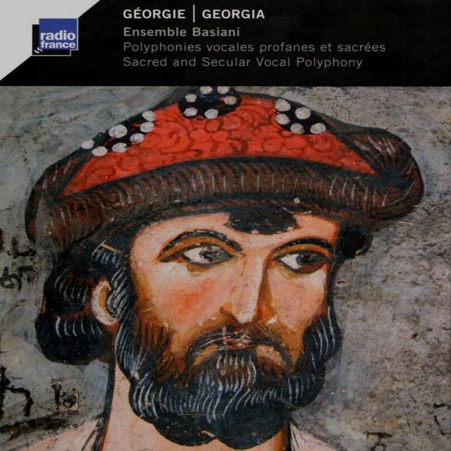 Géorgie: Polyphonies vocales profanes et sacrées