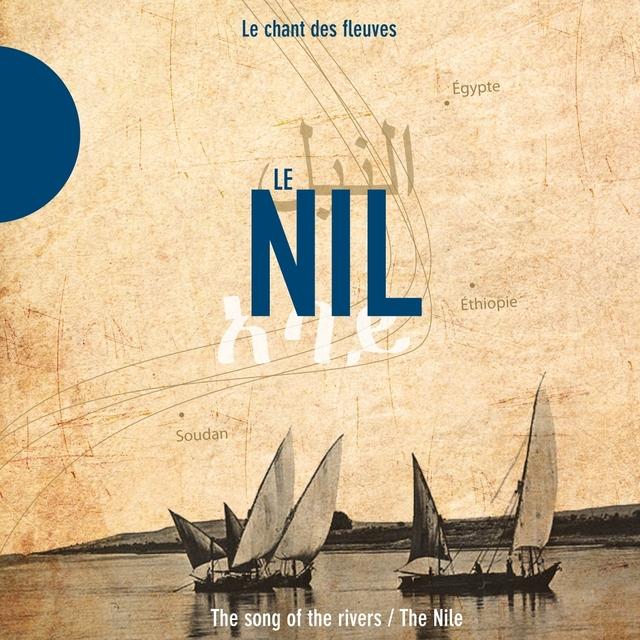 Le Nil - The Nile