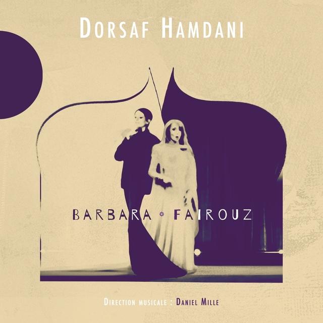 Couverture de Dorsaf Hamdani chante Barbara & Fairouz