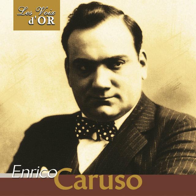 """Enrico Caruso (Collection """"Les voix d'or"""")"""