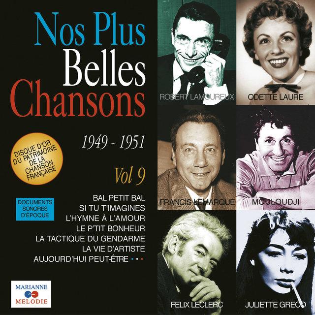 Couverture de Nos plus belles chansons, Vol. 9: 1949-1951