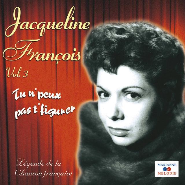 """Tu n' peux pas t' figurer, Vol. 3 (Collection """"Légende de la chanson française"""")"""