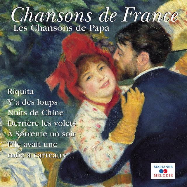 """Couverture de Les chansons de Papa (Collection """"Chansons de France"""")"""