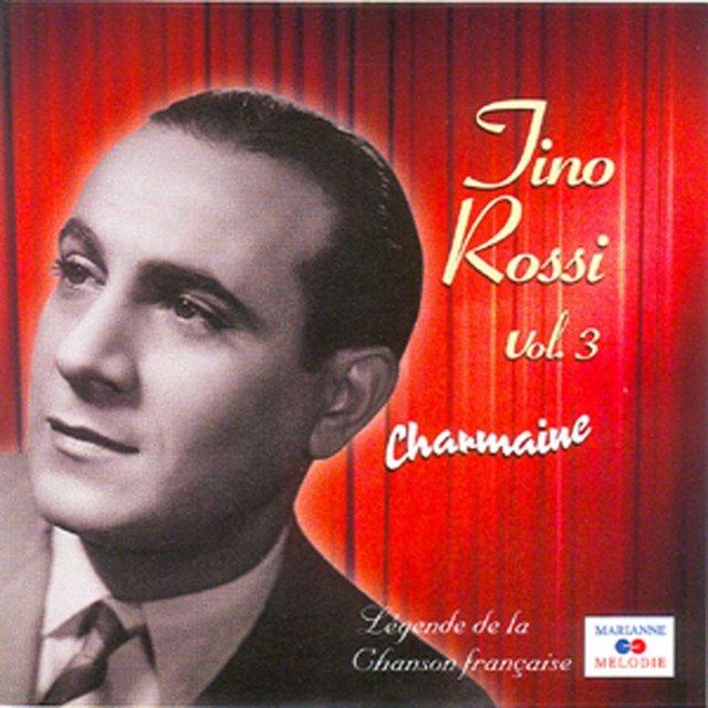 """Charmaine, Vol. 3 (Collection """"Légende de la chanson française"""")"""