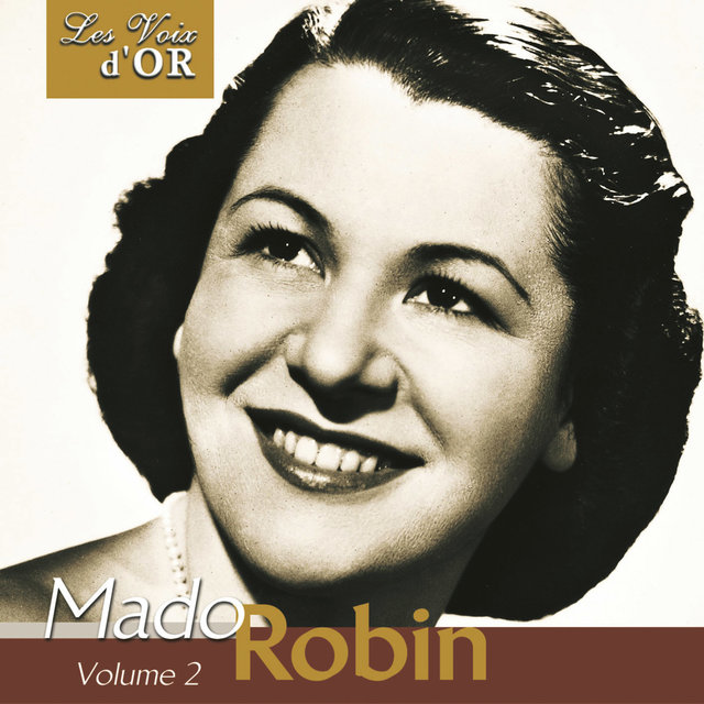 "Mado Robin, Vol. 2 (Collection ""Les voix d'or"")"