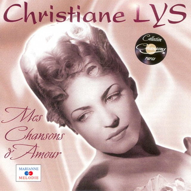 """Mes chansons d'amour (Collection """"Chansons rares"""")"""