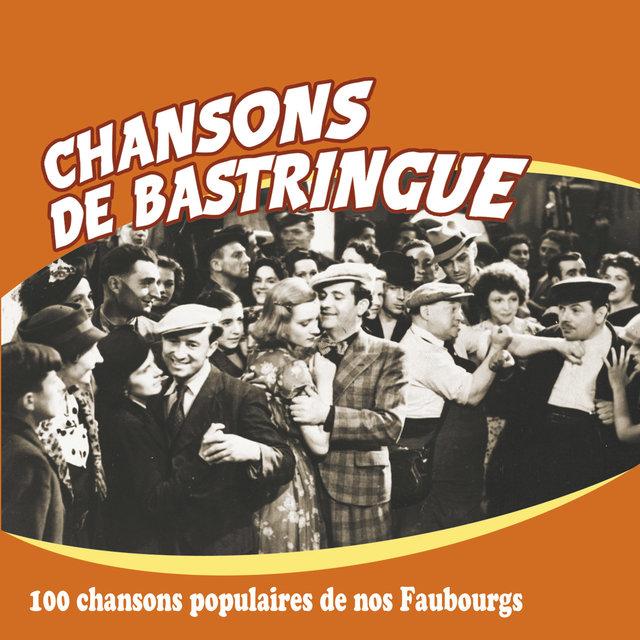 Couverture de Chansons de bastringue (100 chansons populaires de nos faubourgs)