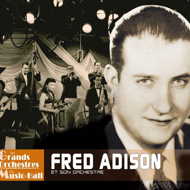 """Fred Adison et son orchestre (Collection """"Les grands orchestres du music-hall"""")"""
