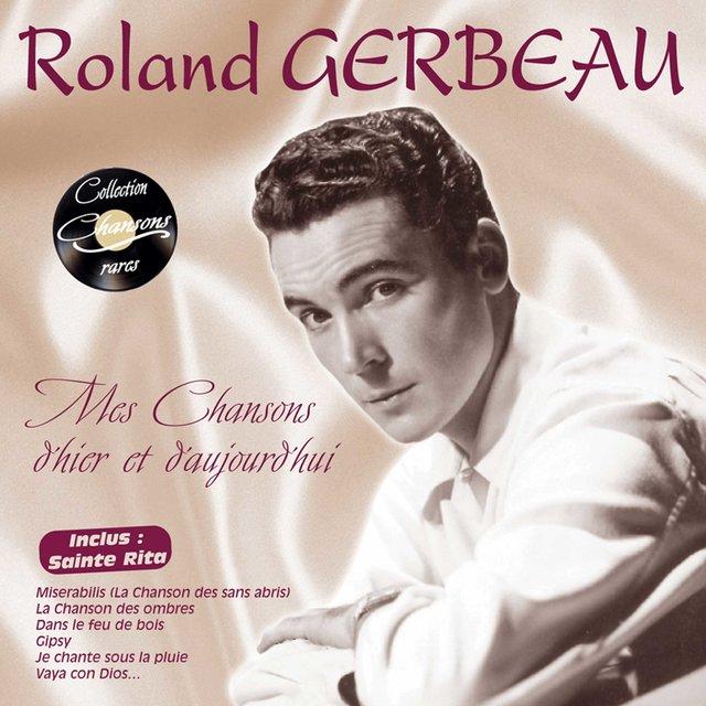 """Mes chansons d'hier à aujourd'hui (Collection """"Chansons rares"""")"""