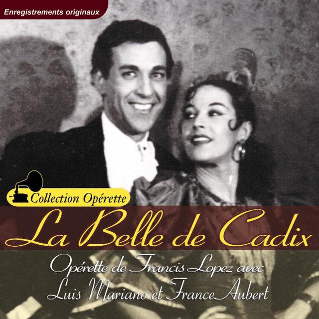 """La belle de Cadix (Collection """"Opérette"""")"""