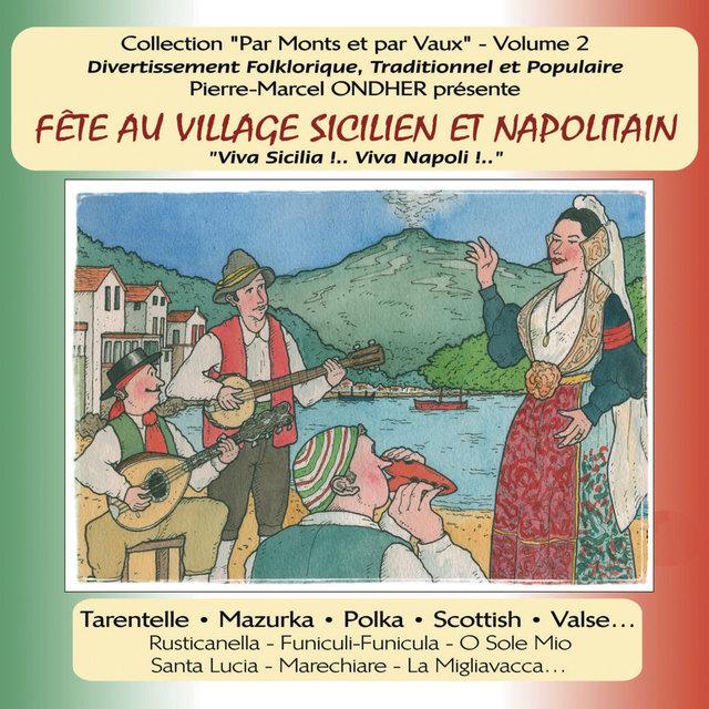 """La fête au village sicilien et napolitain, Vol. 2 (Collection """"Par monts et par vaux"""")"""