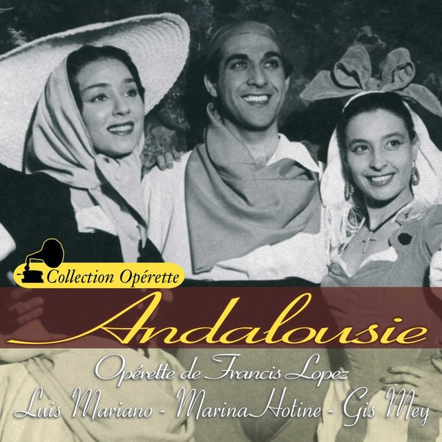 """Andalousie (Collection """"Opérette"""")"""