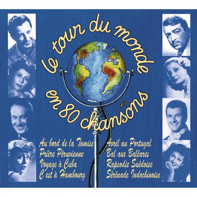 Le tour du monde en 80 chansons
