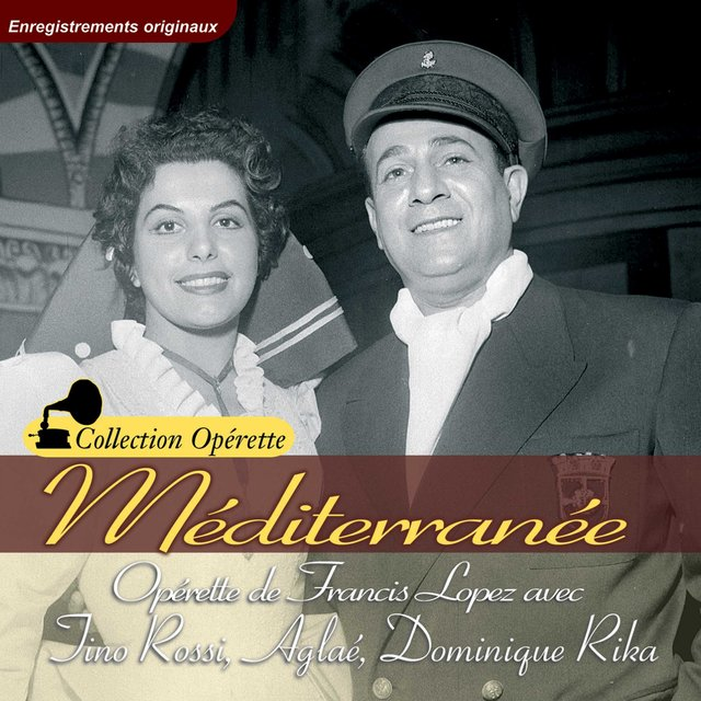 "Méditerranée (Collection ""Opérette"")"