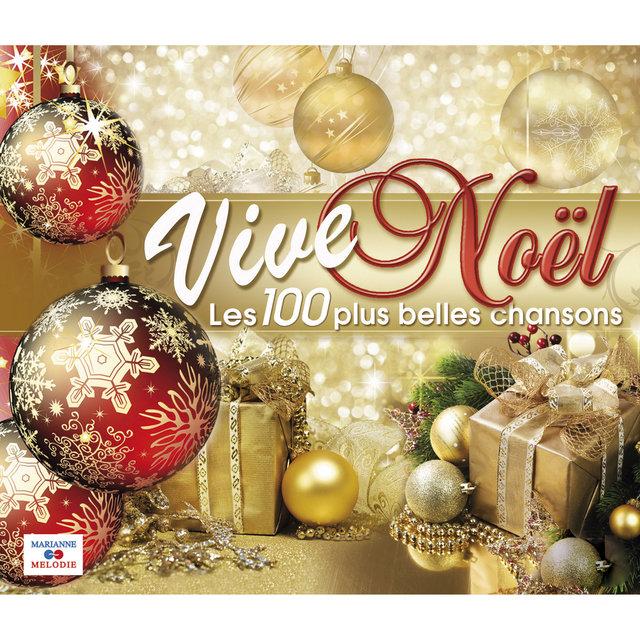 Couverture de Vive Noël (Les 100 plus belles chansons)