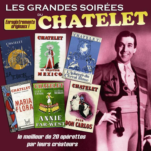 Couverture de Les grandes soirées du Châtelet: Le meilleur de 20 opérettes par leurs créateurs