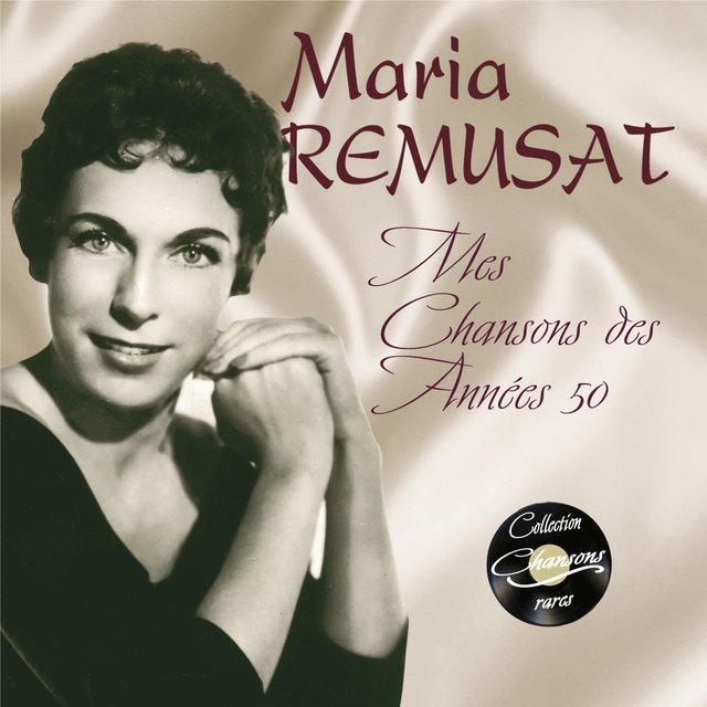 """Mes chansons des années 50 (Collection """"Chansons rares"""")"""