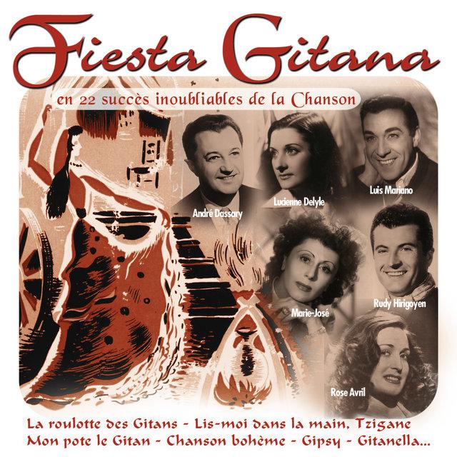 Couverture de Fiesta Gitana en 22 succès inoubliables de la chanson