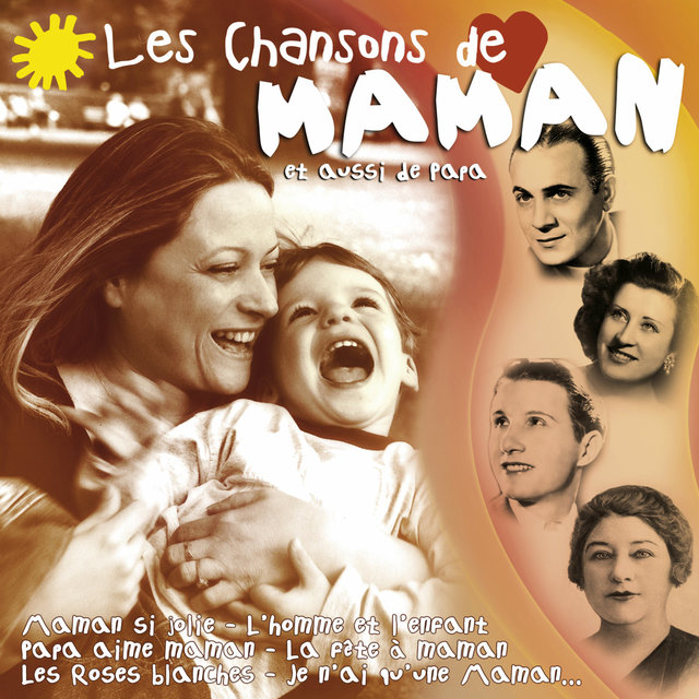 Couverture de Les chansons de Maman (et aussi de Papa)