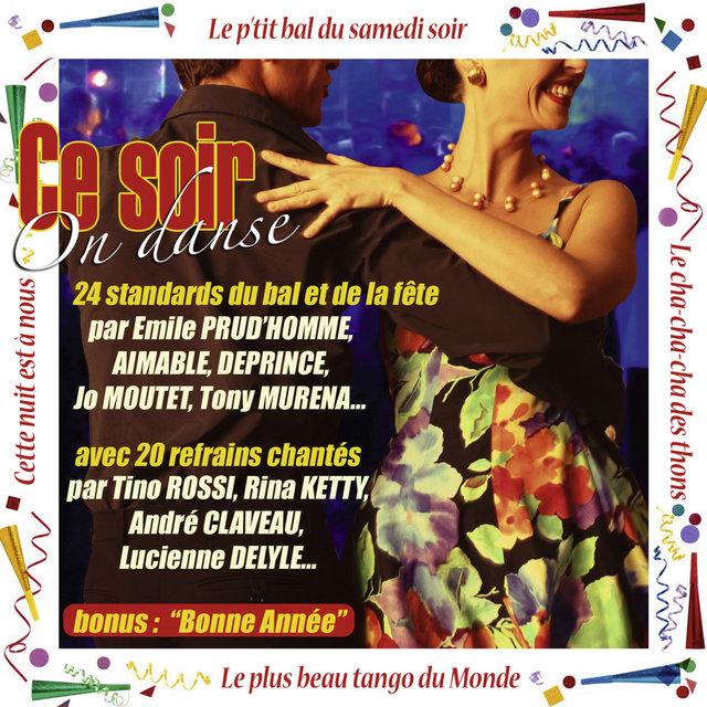 Couverture de Ce soir on danse (24 standards du bal et de la fête)