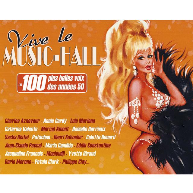 Couverture de Vive le Music-Hall: Les 100 plus belles voix des années 50