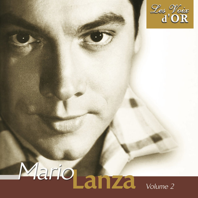 "Mario Lanza, Vol. 2 (Collection ""Les voix d'or"")"