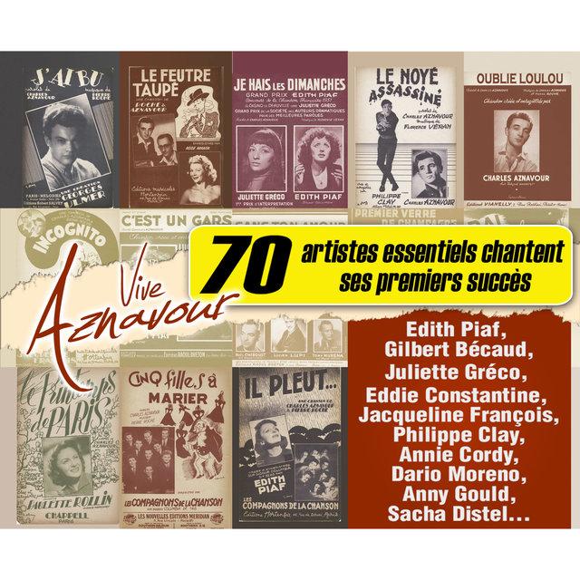 Couverture de Vive Aznavour: 70 artistes essentiels chantent ses premiers succès