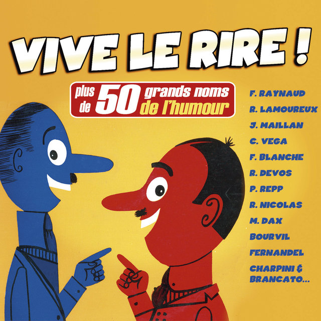 Couverture de Vive le rire ! (Plus de 50 grands noms de l'humour)