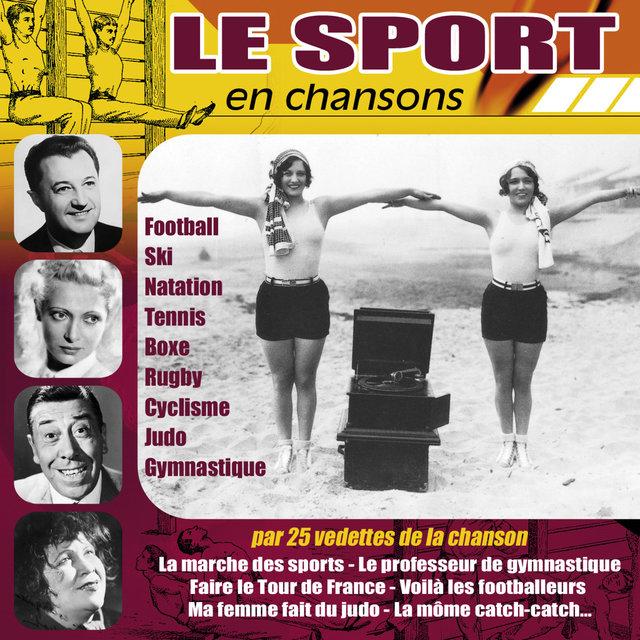 Couverture de Le sport en chansons (Par 25 vedettes de la chanson)