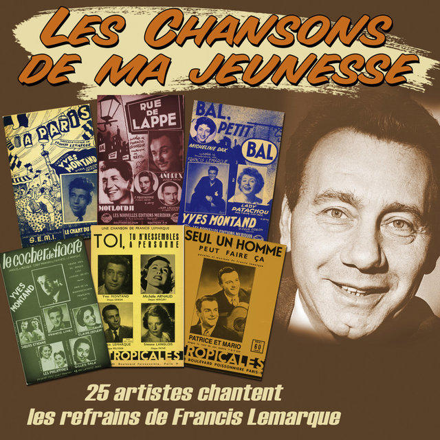 """Couverture de 25 artistes chantent les refrains de Francis Lemarque (Collection """"Les chansons de ma jeunesse"""")"""