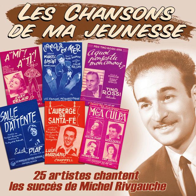 """Couverture de 25 artistes chantent les succès de Michel Rivgauche (Collection """"Les chansons de ma jeunesse"""")"""