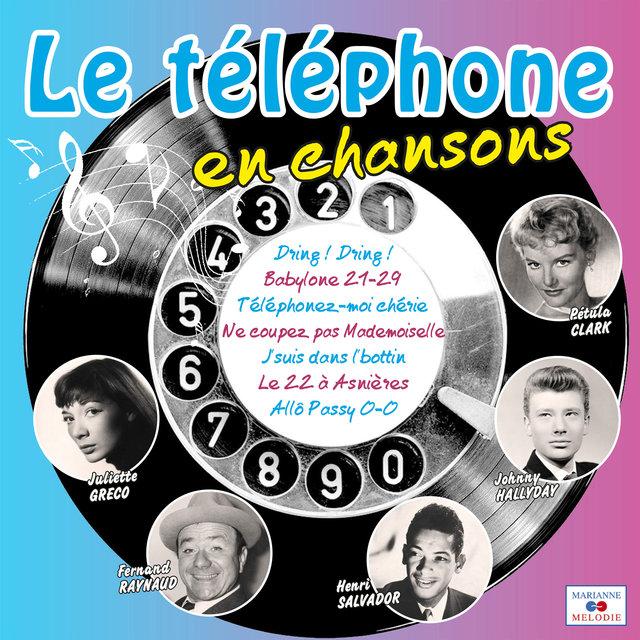 Couverture de Le téléphone en chansons