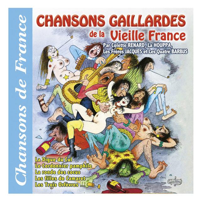 """Chansons gaillardes de la vieille France (Collection """"Chansons de France"""")"""