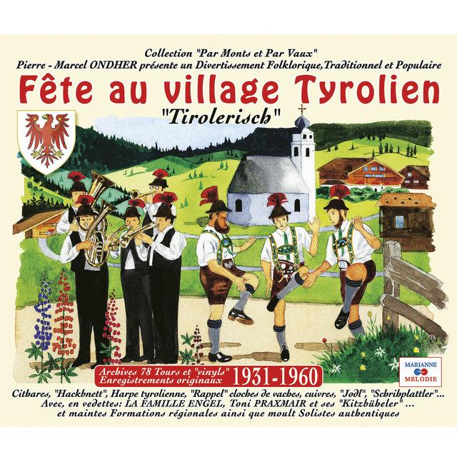"""Fête au village tyrolien (Collection """"Par Monts et Par Vaux"""")"""