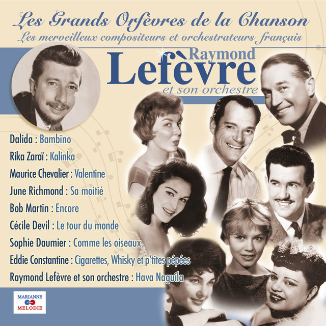"""Raymond Lefèvre et son orchestre (Collection """"Les grands orfèvres de la chanson"""")"""