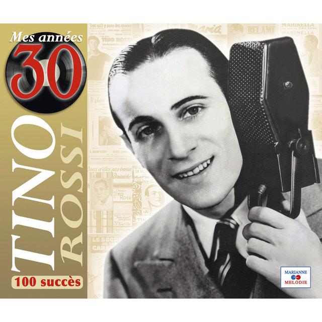 Mes années 30 (100 succès)