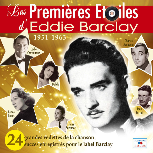 Couverture de Les premières étoiles d'Eddie Barclay (1951 - 1963)