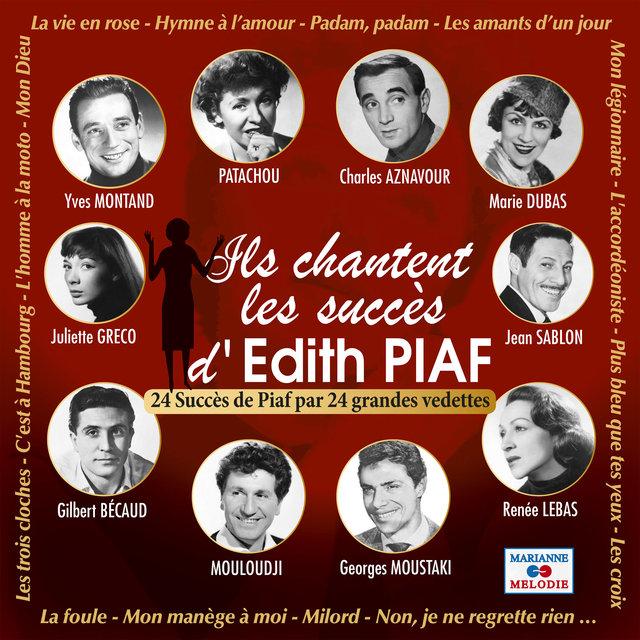 Couverture de Ils chantent les succès d'Edith Piaf (24 succès de Piaf par 24 grandes vedettes)