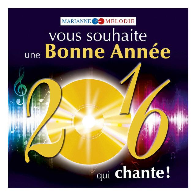 Couverture de Marianne Mélodie vous souhaite une bonne année 2016 qui chante !