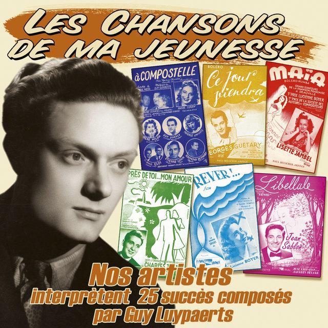 """Couverture de Nos artistes interprètent 25 succès composés par Guy Luypaerts (Collection """"Les chansons de ma jeunesse"""")"""