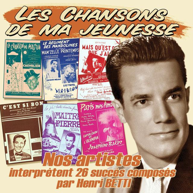 """Couverture de Nos artistes interprètent 26 succès composés par Henri Betti (Collection """"Les chansons de ma jeunesse"""")"""