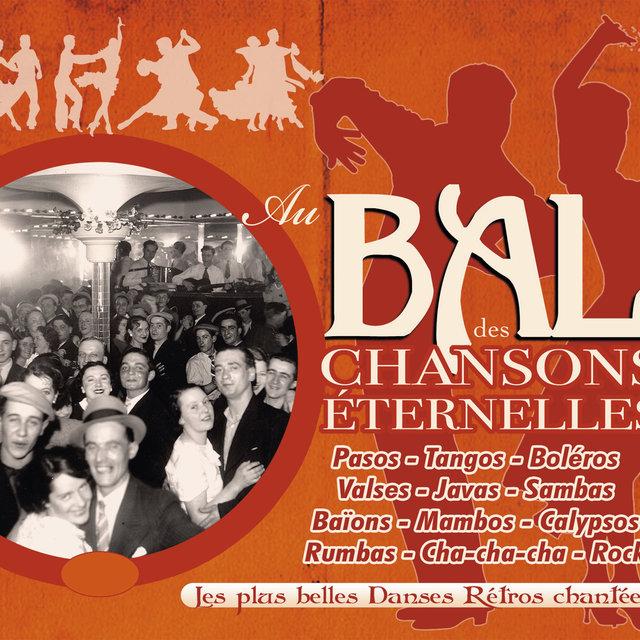 Couverture de Au bal des chansons éternelles (Les plus belles danses rétro chantées)