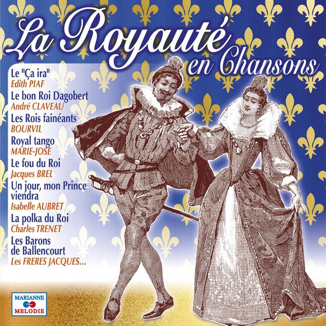 Couverture de La royauté en chansons