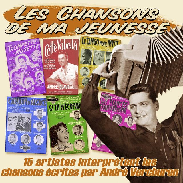 """15 artistes interprètent les chansons écrites par André Verchuren (Collection """"Les chansons de ma jeunesse"""")"""